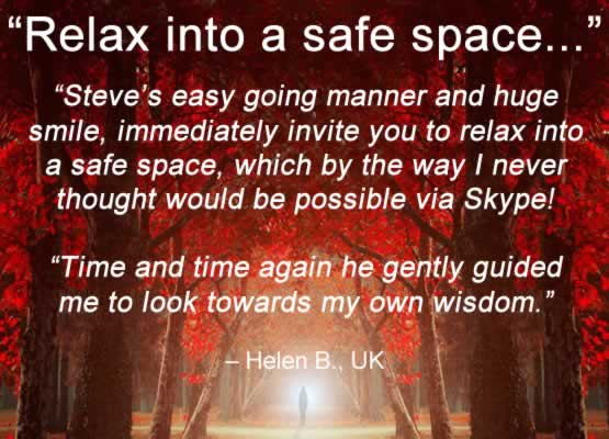 Coaching Testimonial by Helen B (UK) - 'Relax into a safe space...'