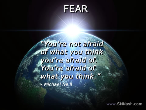 Michael Neill fear quote | image of world